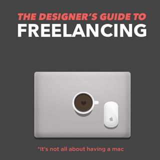 The Designer Guide to Freelancing